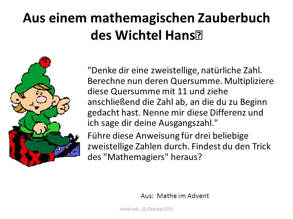 Aus einem mathemagischen Zauberbuch des Wichtel Hans…