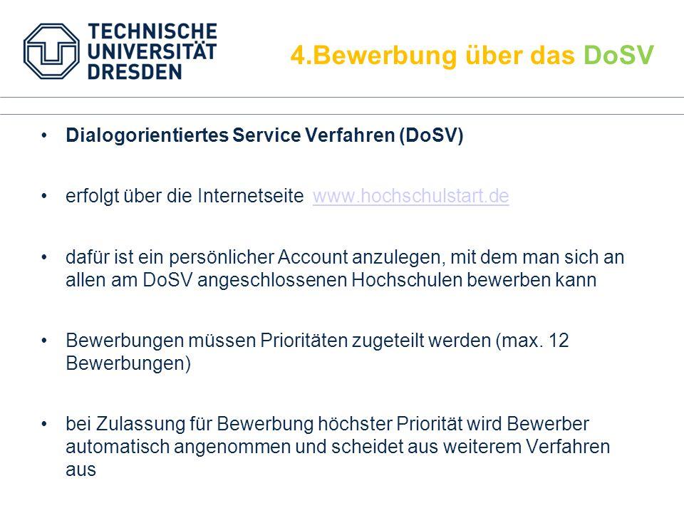 Dialogorientiertes Service Verfahren (DoSV) erfolgt über die Internetseite www.hochschulstart.dewww.hochschulstart.de dafür ist ein persönlicher Accou