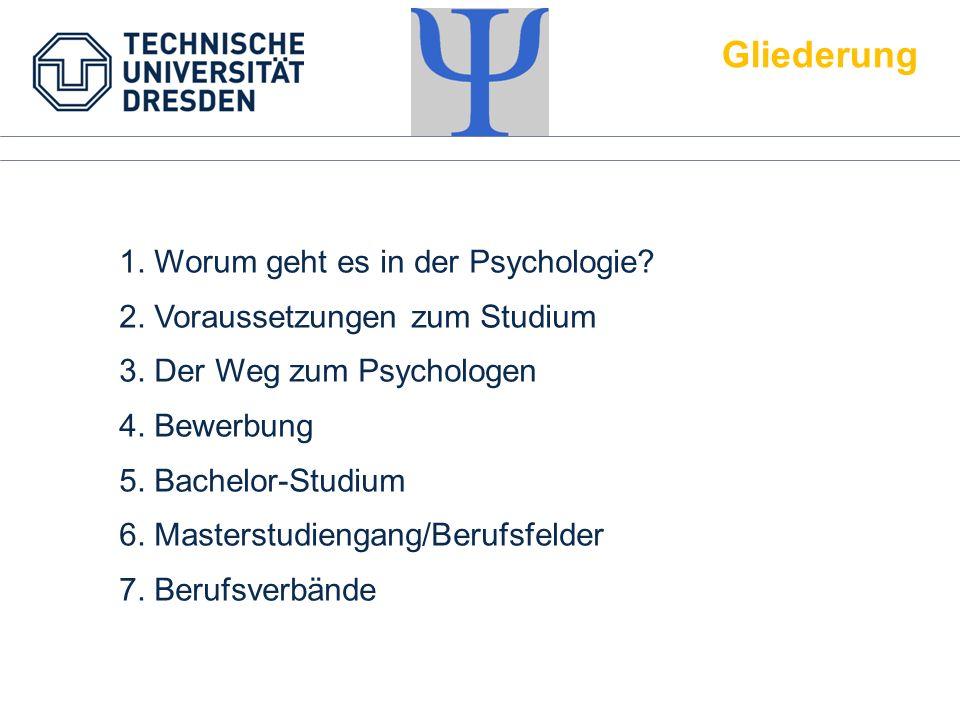 1. Worum geht es in der Psychologie? 2. Voraussetzungen zum Studium 3. Der Weg zum Psychologen 4. Bewerbung 5. Bachelor-Studium 6. Masterstudiengang/B
