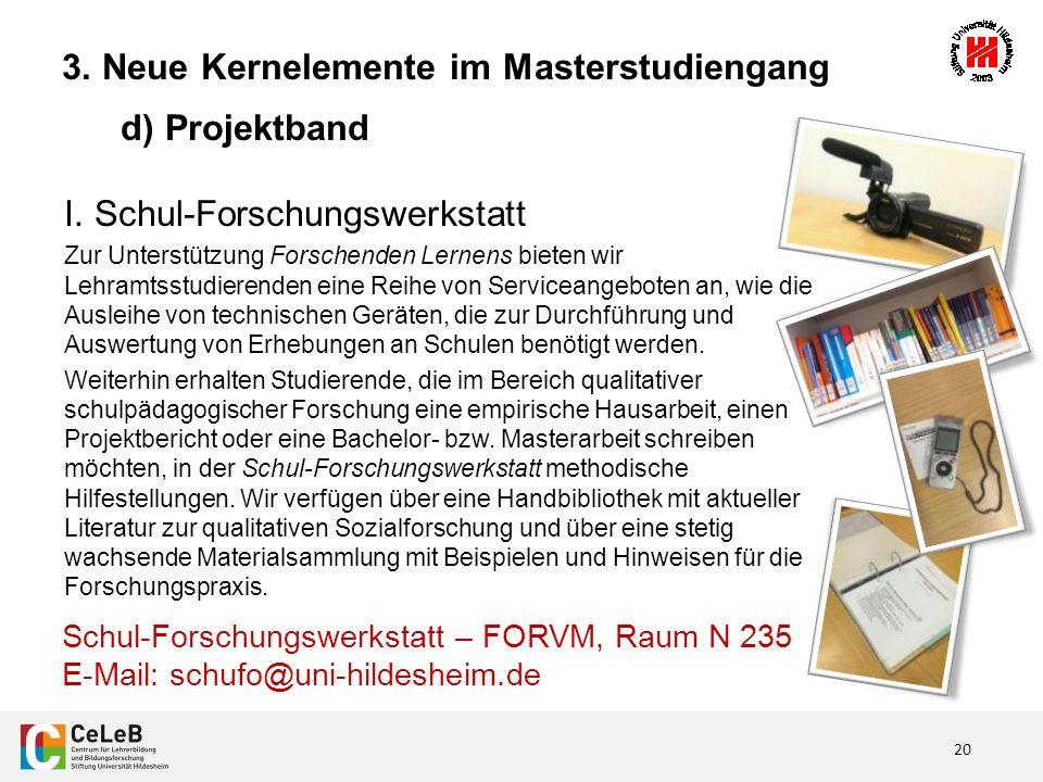 20 3. Neue Kernelemente im Masterstudiengang d) Projektband I.