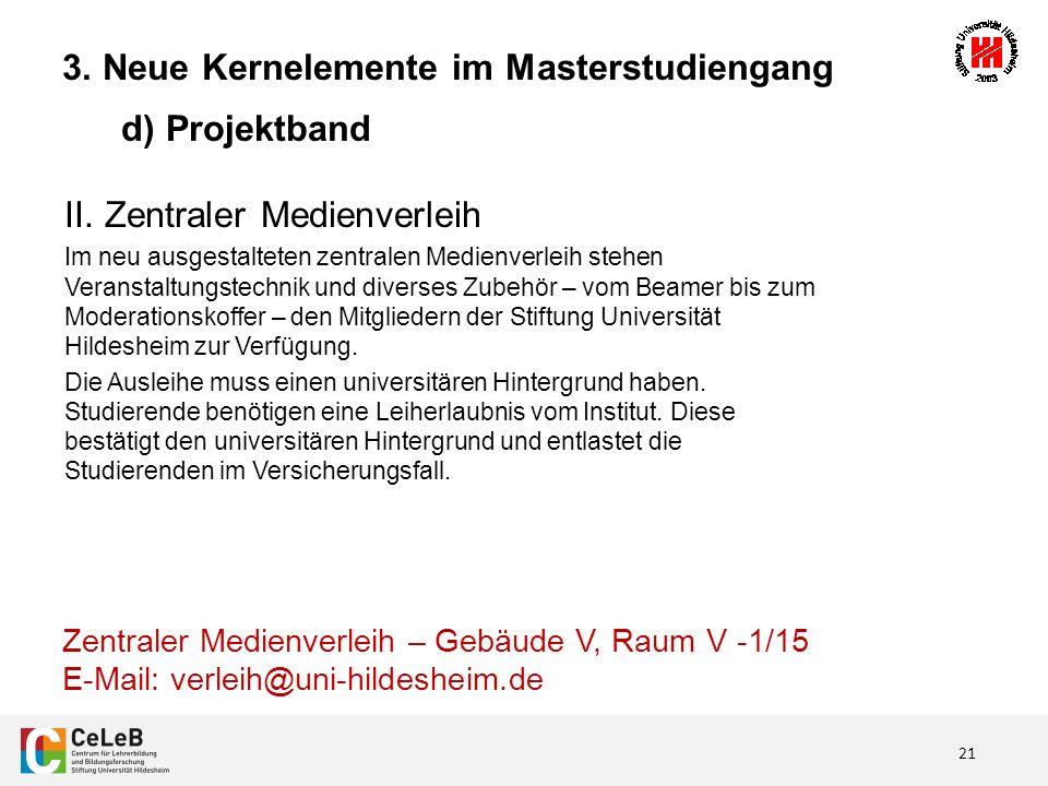 21 3. Neue Kernelemente im Masterstudiengang d) Projektband II.