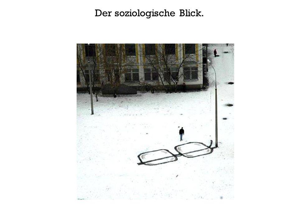 Der soziologische Blick.