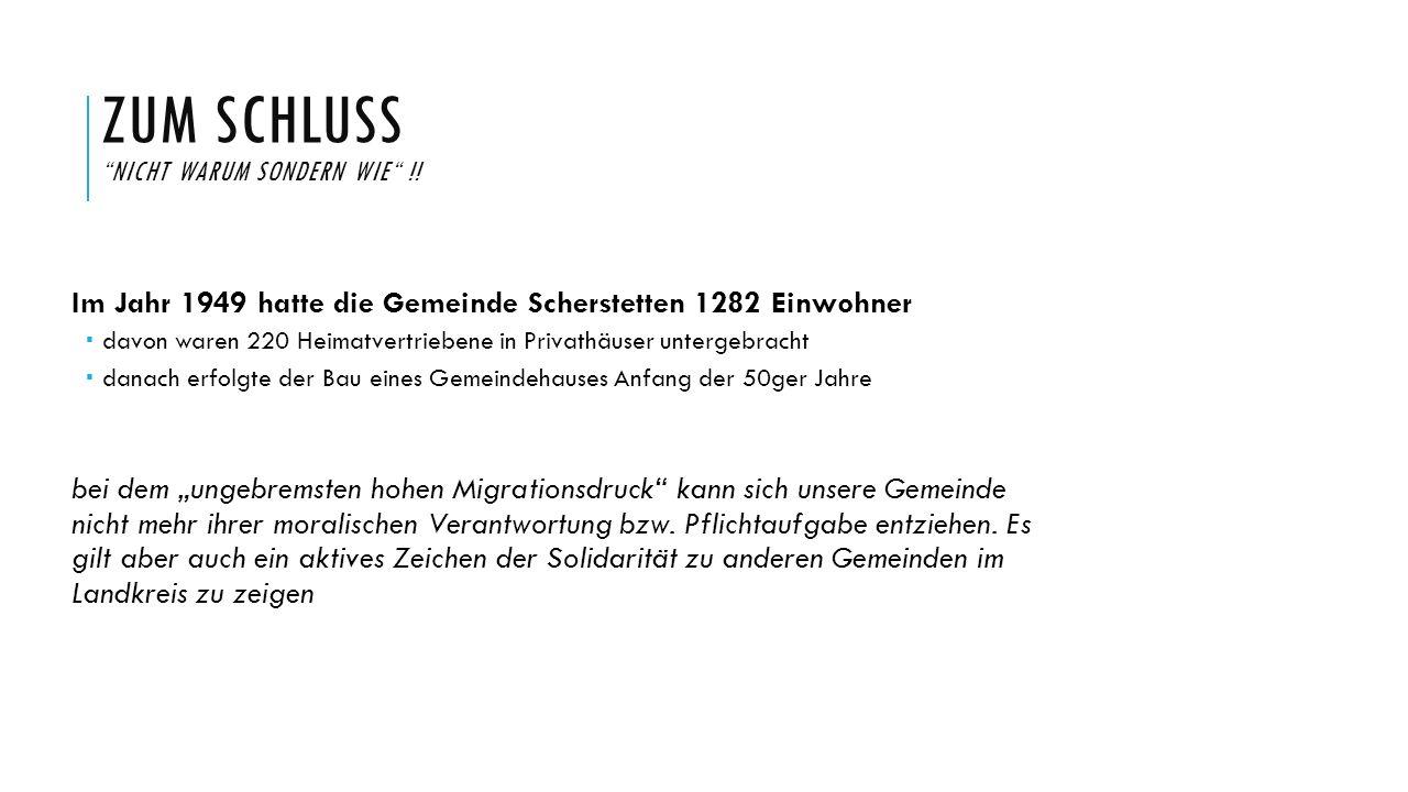 """ZUM SCHLUSS """"NICHT WARUM SONDERN WIE"""" !! Im Jahr 1949 hatte die Gemeinde Scherstetten 1282 Einwohner  davon waren 220 Heimatvertriebene in Privathäus"""