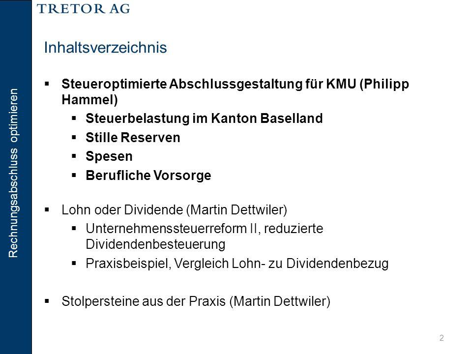 Rechnungsabschluss optimieren 3 Steuerbelastung im Kanton Baselland  Juristische Personen (Steuer auf dem Reingewinn) bis CHF 100'000ab CHF 100'000 Bund8,5 % Baselland6 %12 % Liestal5 % Kirche5 % der Staatssteuer