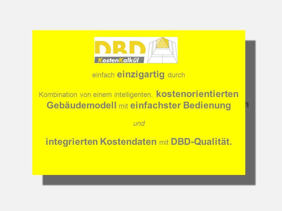 STLB-Bau / Dynamische BauDaten (*) ist nicht integrierter Bestandteil von DBD-KostenKalkül und bei Interesse separat zu erwerben, wenn nicht schon vorhanden.