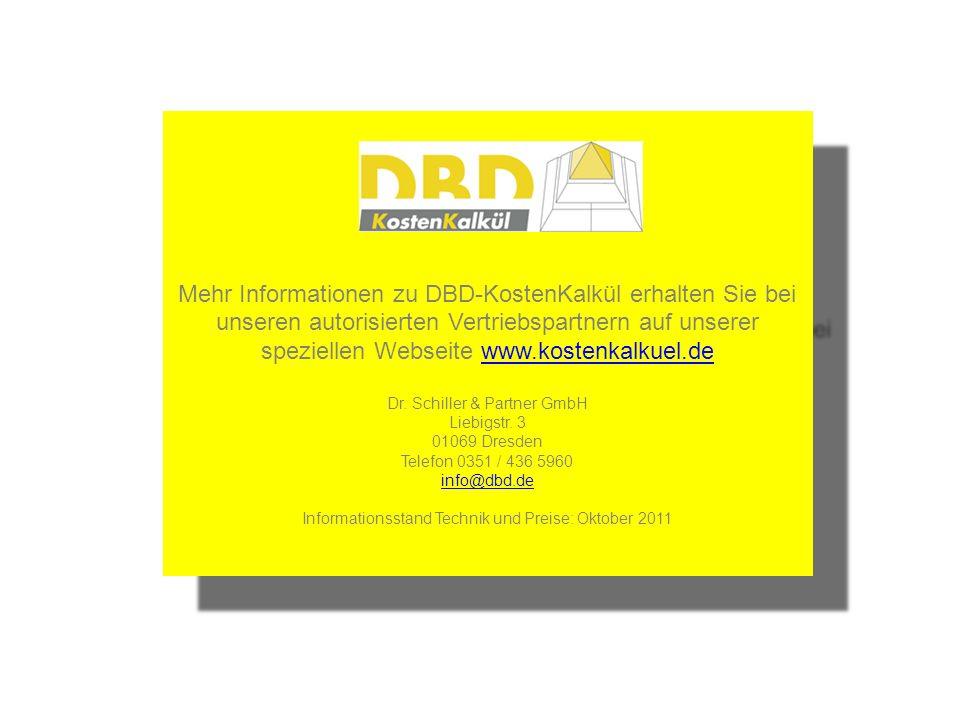 Mehr Informationen zu DBD-KostenKalkül erhalten Sie bei unseren autorisierten Vertriebspartnern auf unserer speziellen Webseite www.kostenkalkuel.deww