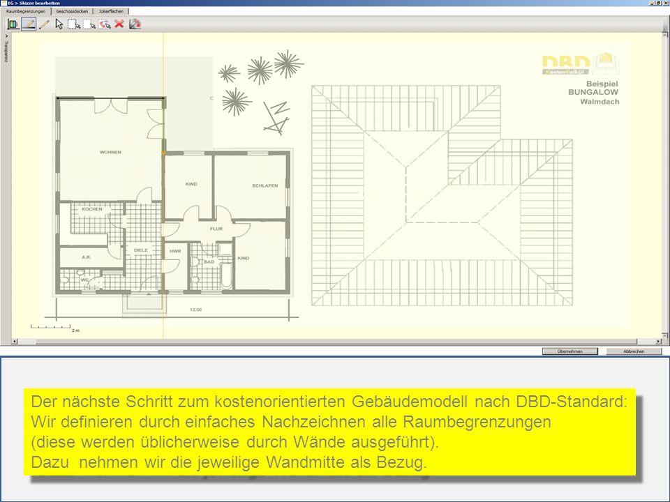 Der nächste Schritt zum kostenorientierten Gebäudemodell nach DBD-Standard: Wir definieren durch einfaches Nachzeichnen alle Raumbegrenzungen (diese w
