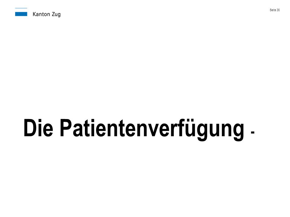 Die Patientenverfügung - Seite 36