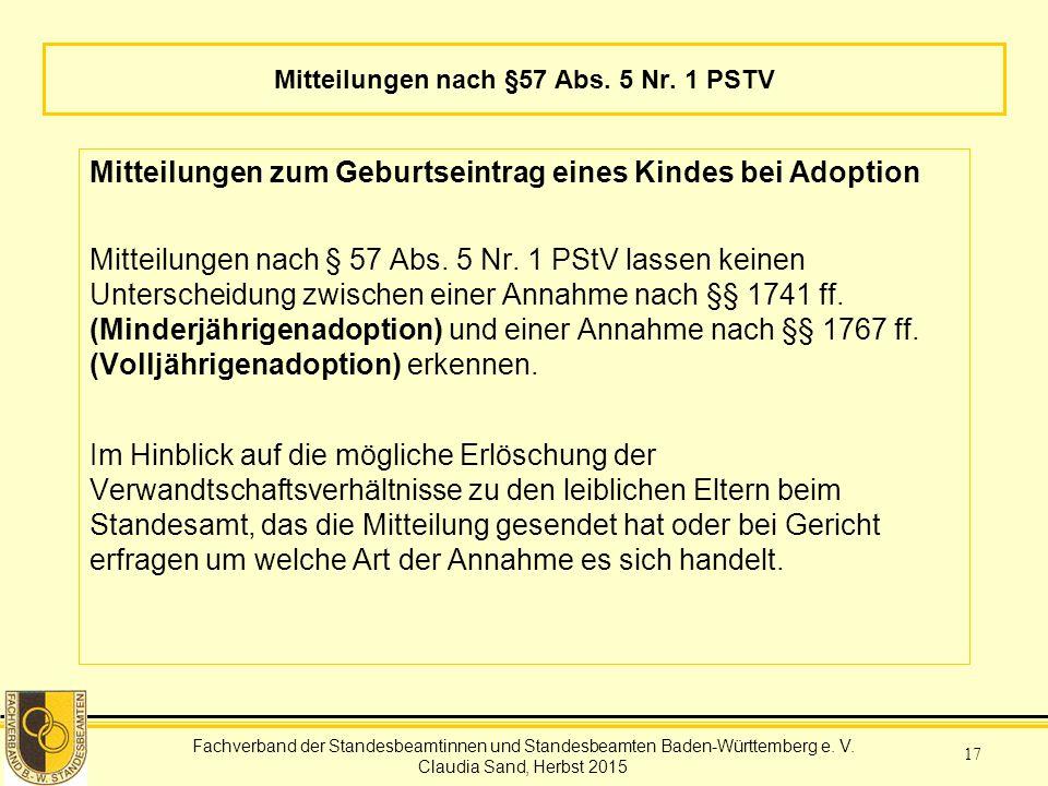 Fachverband der Standesbeamtinnen und Standesbeamten Baden-Württemberg Claudia Sand, Herbst 2015 17 Mitteilungen nach §57 Abs.