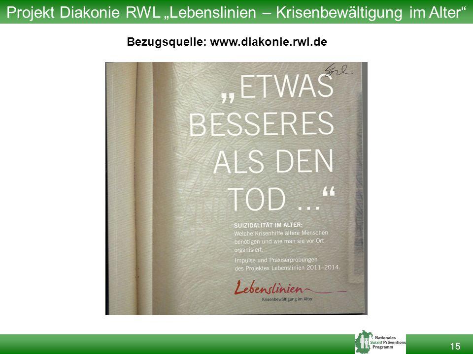 """15 Projekt Diakonie RWL """"Lebenslinien – Krisenbewältigung im Alter Bezugsquelle: www.diakonie.rwl.de"""
