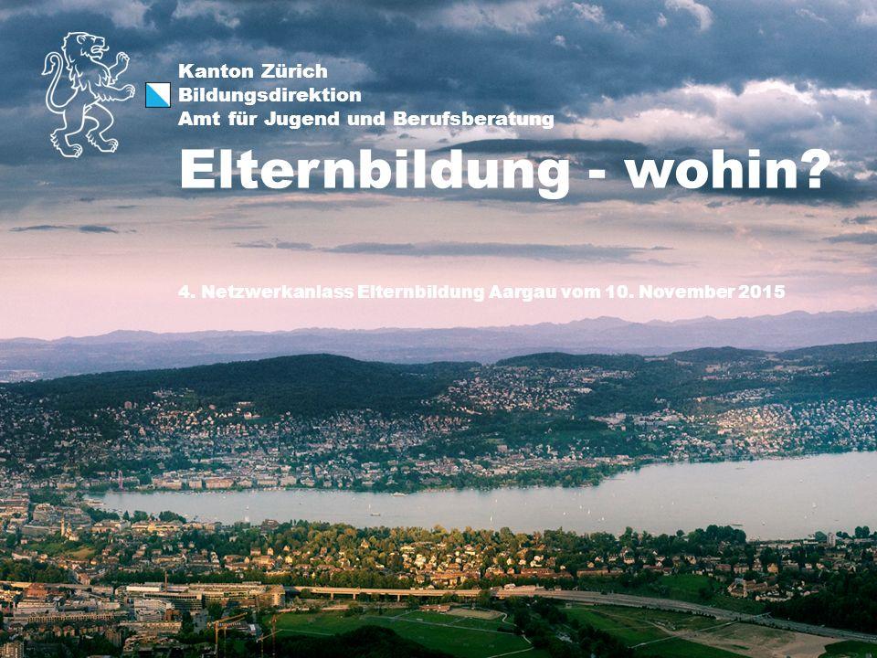 Kanton Zürich Bildungsdirektion Amt für Jugend und Berufsberatung 4.