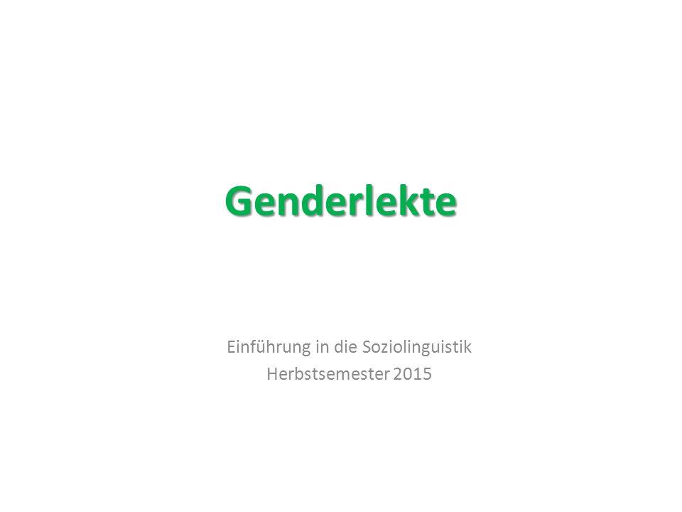 Friederike Braun und Ursula Pasero (1990er) Frauen orientieren sich in Aussprache und Grammatik an der hochsprachlichen Norm.