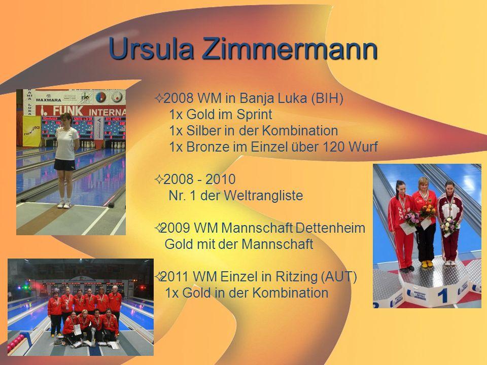 Ursula Zimmermann  2008 WM in Banja Luka (BIH) 1x Gold im Sprint 1x Silber in der Kombination 1x Bronze im Einzel über 120 Wurf  2008 - 2010 Nr. 1 d
