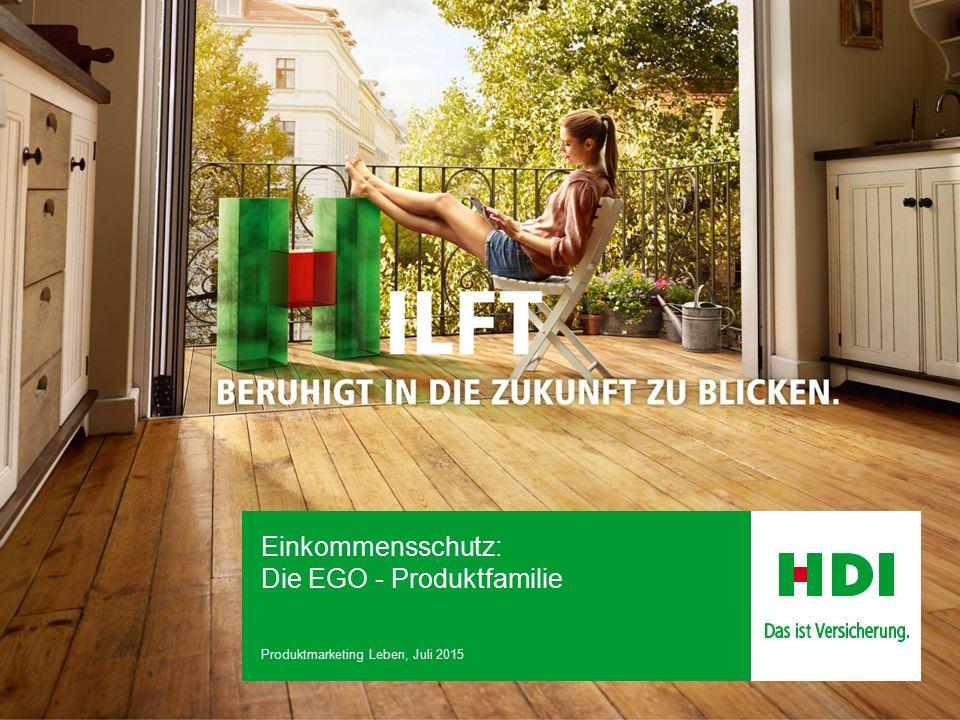Einkommensschutz: Die EGO - Produktfamilie Produktmarketing Leben, Juli 2015