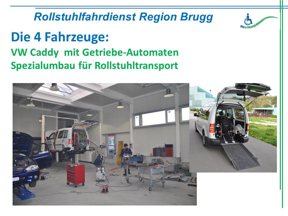 Die 4 Fahrzeuge: VW Caddy mit Getriebe-Automaten Spezialumbau für Rollstuhltransport Rollstuhlfahrdienst Region Brugg
