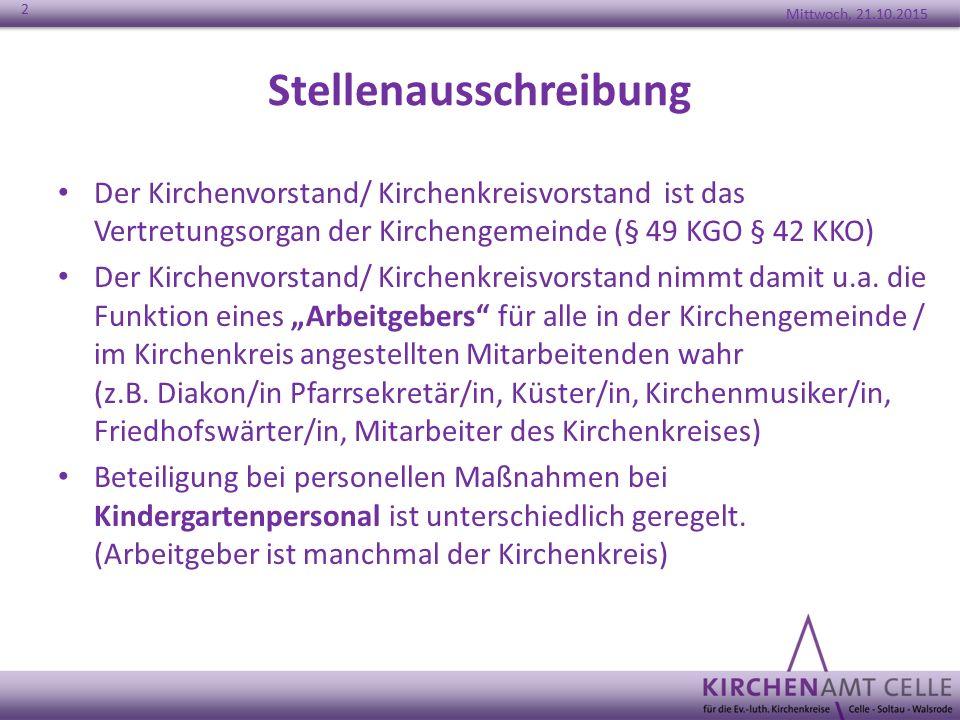 Stellenausschreibung Der Kirchenvorstand/ Kirchenkreisvorstand ist das Vertretungsorgan der Kirchengemeinde (§ 49 KGO § 42 KKO) Der Kirchenvorstand/ K