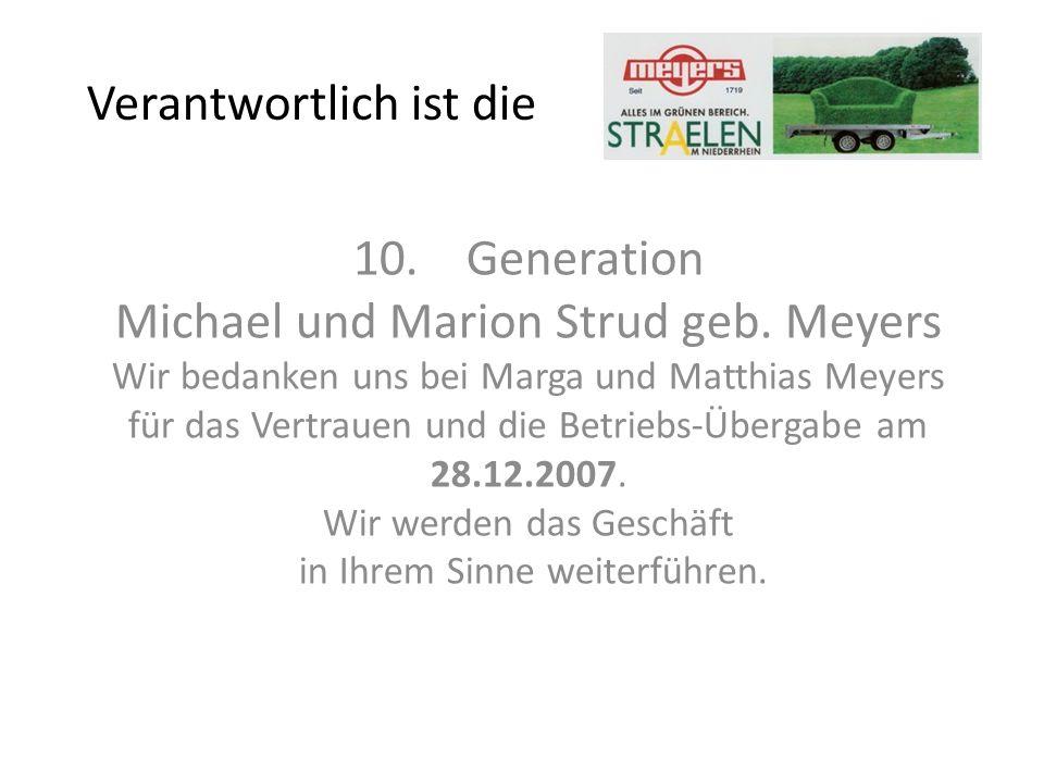 Verantwortlich ist die 10. Generation Michael und Marion Strud geb.