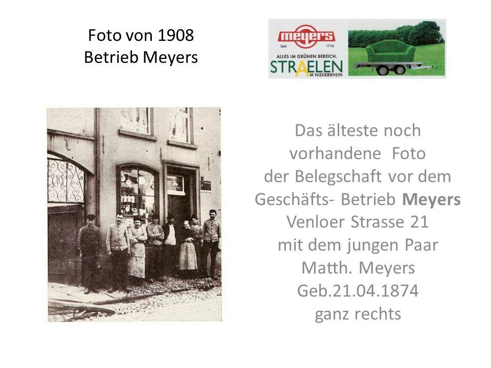 Foto von 1908 Betrieb Meyers Das älteste noch vorhandene Foto der Belegschaft vor dem Geschäfts- Betrieb Meyers Venloer Strasse 21 mit dem jungen Paar Matth.