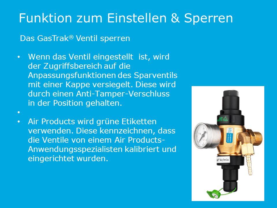 Funktion zum Einstellen & Sperren Das GasTrak ® Ventil sperren Wenn das Ventil eingestellt ist, wird der Zugriffsbereich auf die Anpassungsfunktionen des Sparventils mit einer Kappe versiegelt.