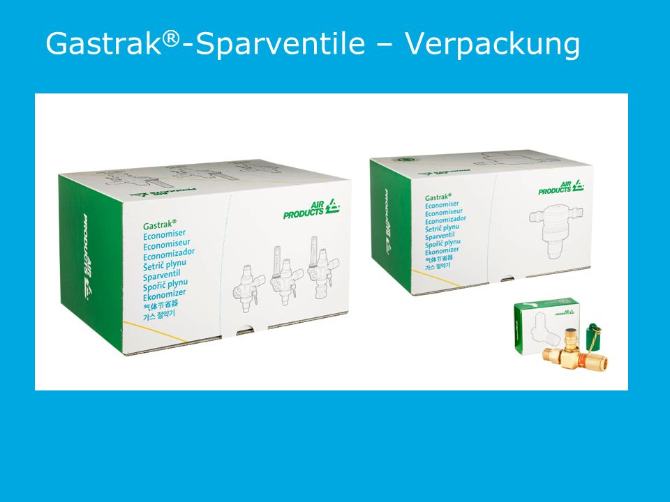 Gastrak ® -Sparventile – Verpackung