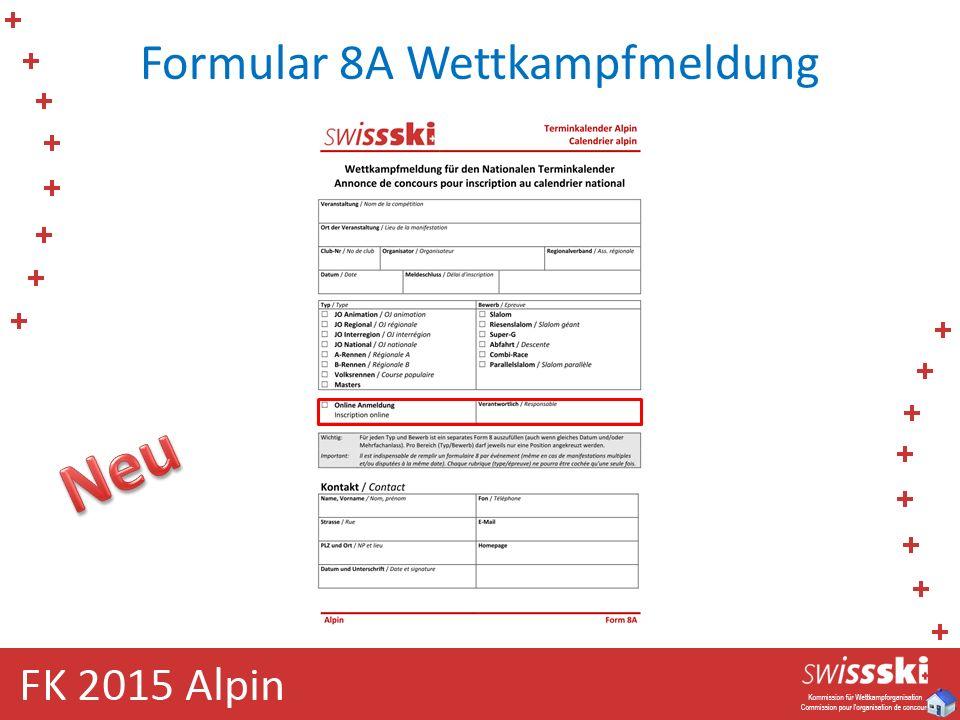 Formular 8A Wettkampfmeldung
