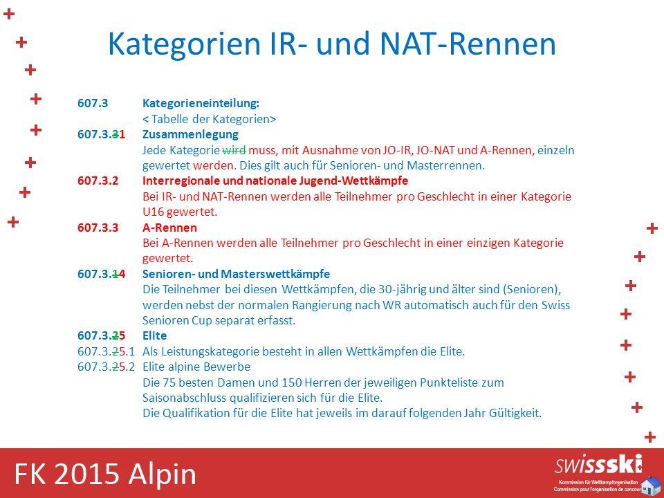 Kategorien IR- und NAT-Rennen 607.3Kategorieneinteilung: 607.3.31Zusammenlegung Jede Kategorie wird muss, mit Ausnahme von JO-IR, JO-NAT und A-Rennen, einzeln gewertet werden.