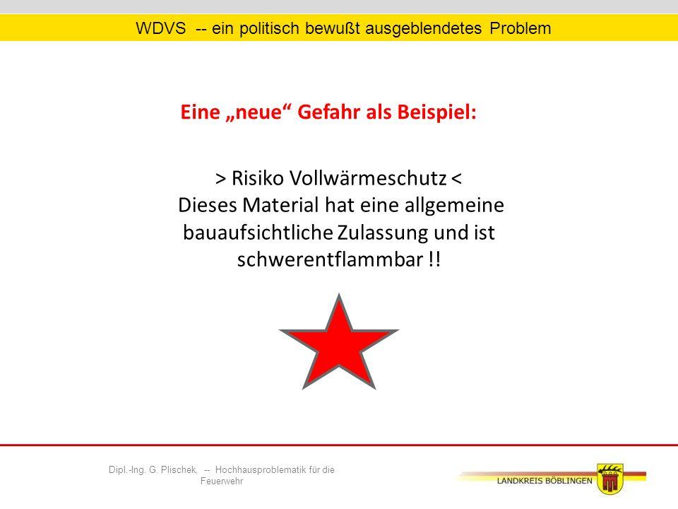 WDVS -- ein politisch bewußt ausgeblendetes Problem > Risiko Vollwärmeschutz < Dieses Material hat eine allgemeine bauaufsichtliche Zulassung und ist schwerentflammbar !.