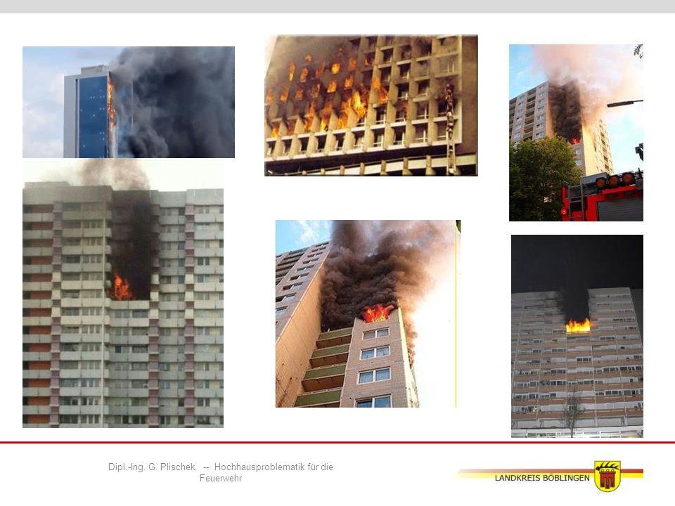 Dipl.-Ing.G. Plischek, -- Hochhausproblematik für die Feuerwehr  Depotgeschoss einrichten .