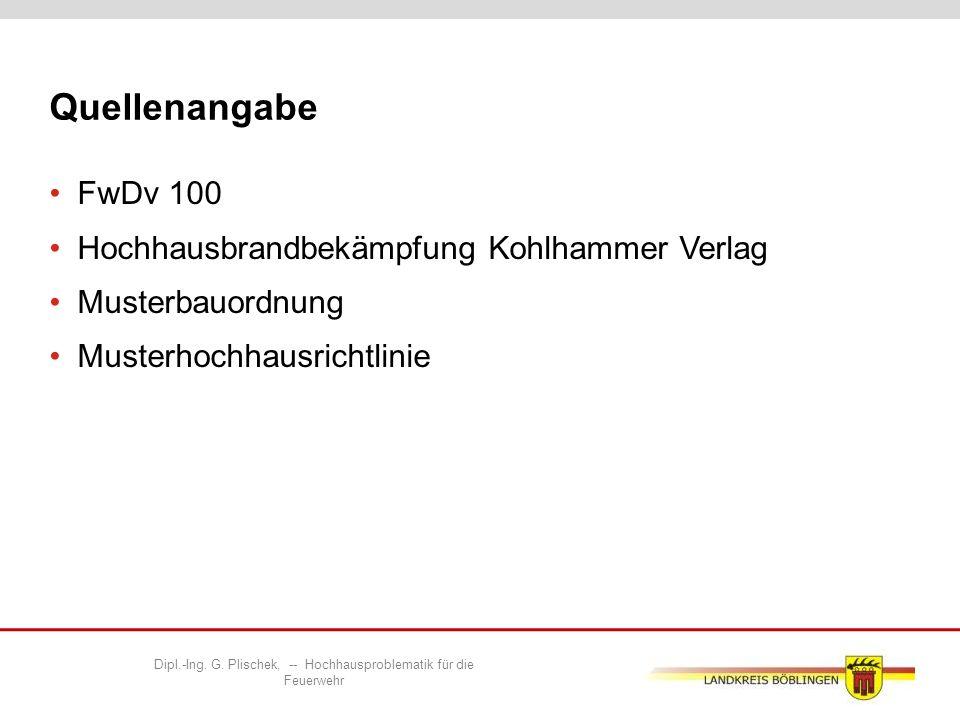 Quellenangabe FwDv 100 Hochhausbrandbekämpfung Kohlhammer Verlag Musterbauordnung Musterhochhausrichtlinie Dipl.-Ing.