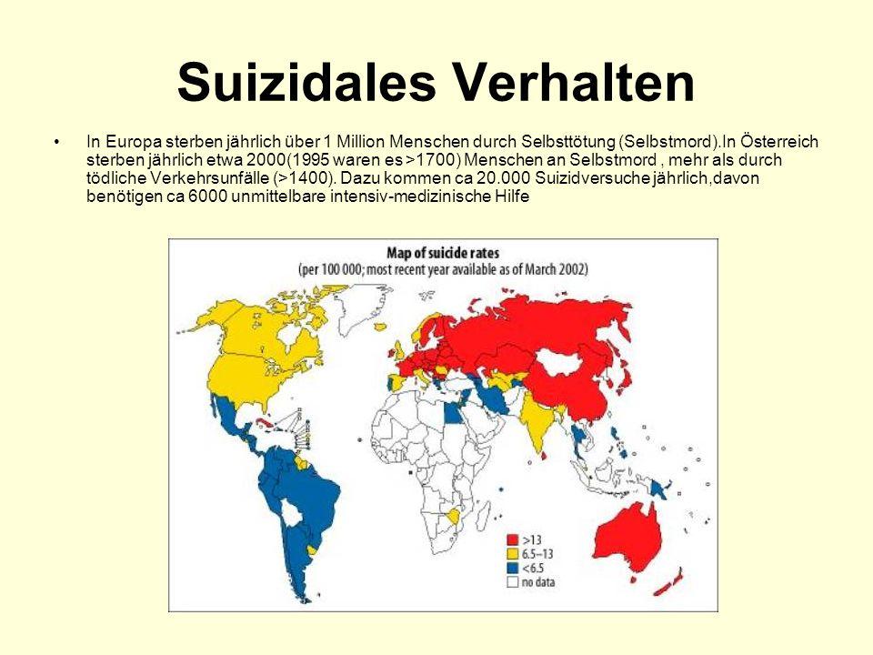 Suizidales Verhalten In Europa sterben jährlich über 1 Million Menschen durch Selbsttötung (Selbstmord).In Österreich sterben jährlich etwa 2000(1995