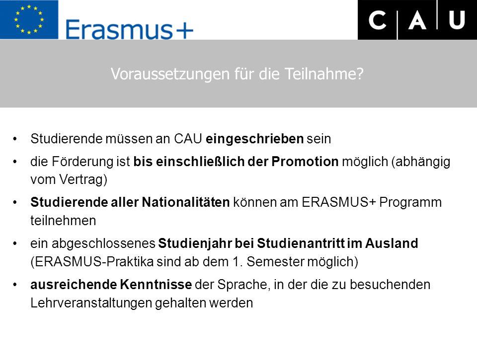 Voraussetzungen für die Teilnahme? Studierende müssen an CAU eingeschrieben sein die Förderung ist bis einschließlich der Promotion möglich (abhängig