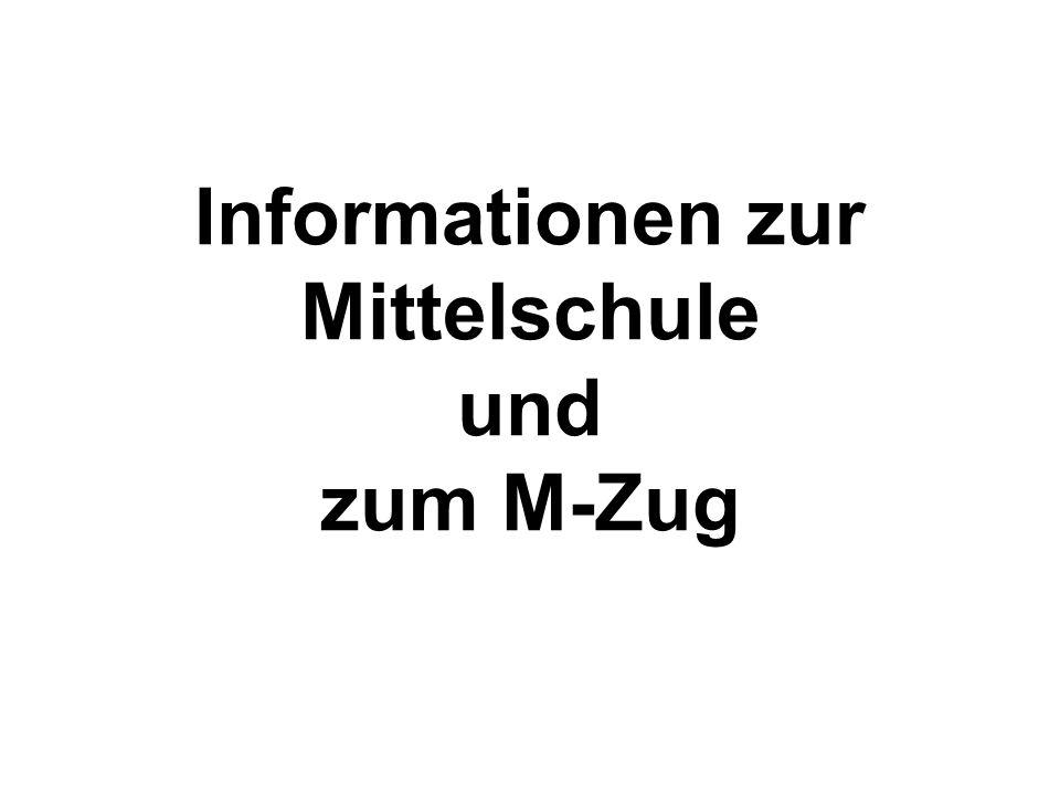 Informationen zur Mittelschule und zum M-Zug