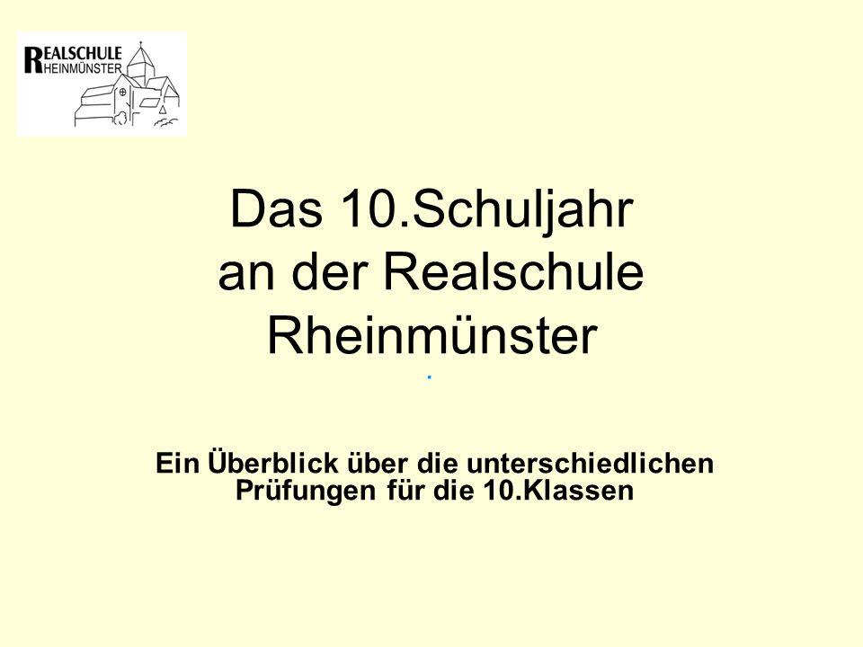 Das 10.Schuljahr an der Realschule Rheinmünster.