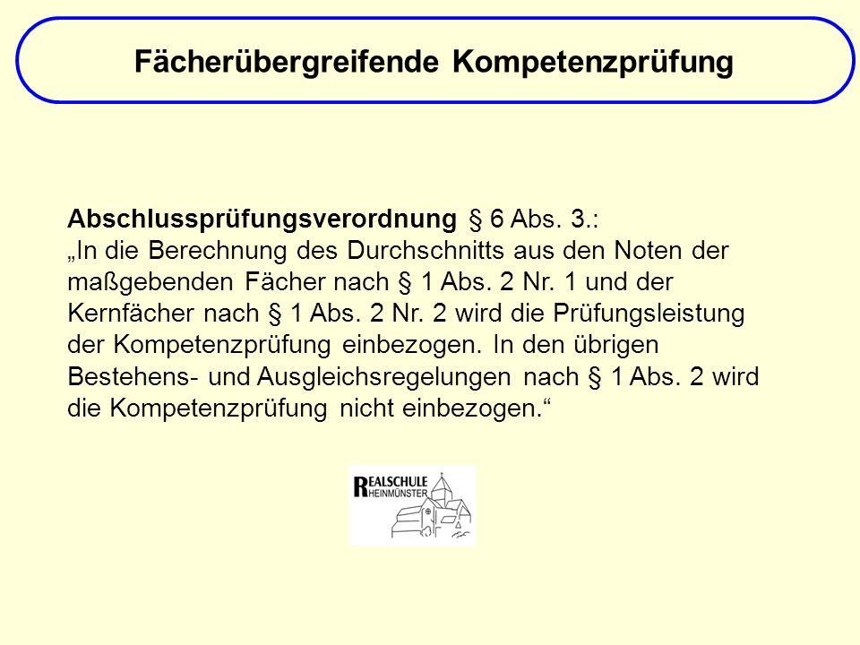 Fächerübergreifende Kompetenzprüfung Abschlussprüfungsverordnung § 6 Abs.