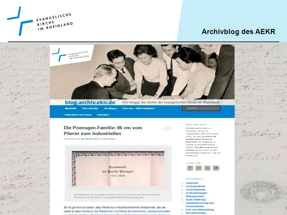 Archivblog des AEKR Tatjana Klein, Köln 9.11.2015 Aufbau und Funktion