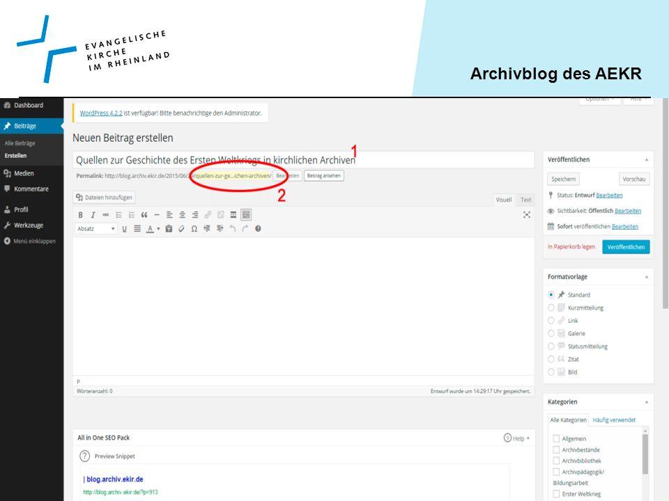 Archivblog des AEKR Tatjana Klein, Köln 9.11.2015 Virale Verbreitung