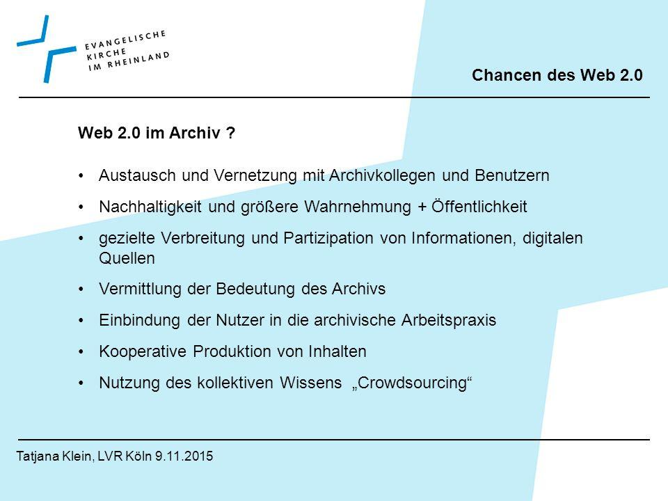 Inhalt Web1.0  Web2.0 Chancen des Web2.0 Archivblog des AEKR Erfahrungen Gemeinde- und Kirchenkreisarchive im Web2.0 .