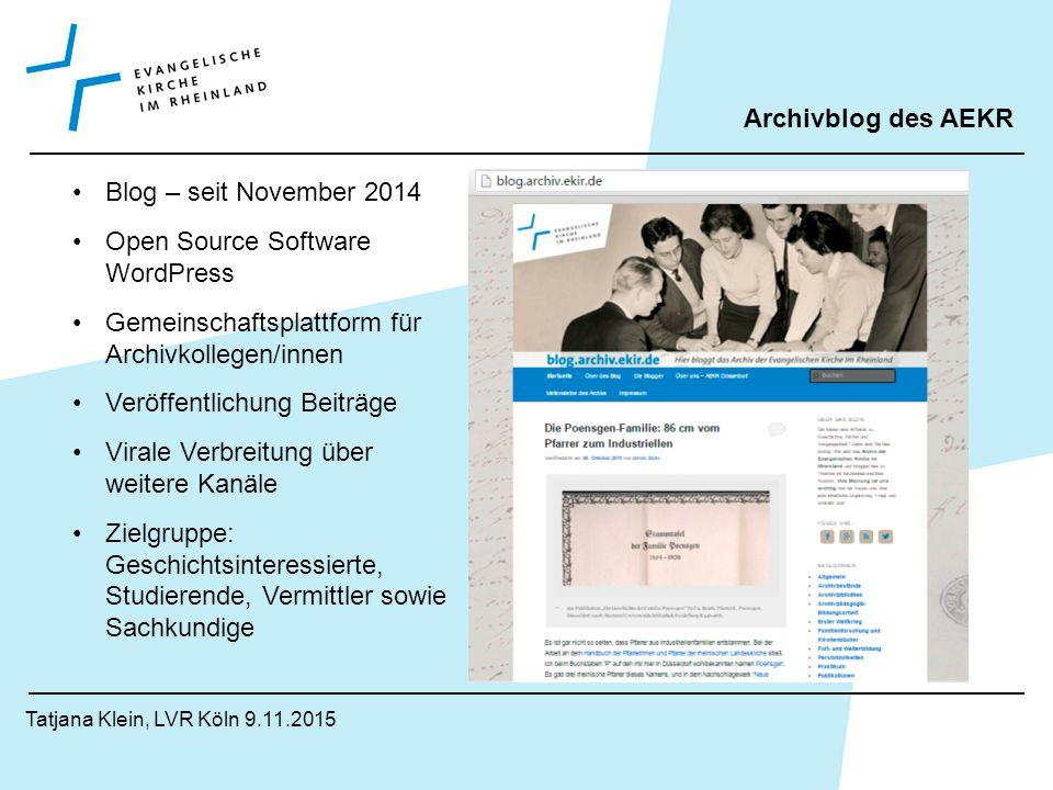 Tatjana Klein, Köln 9.11.2015 Erfahrungen Web2.0 im AEKR Präsenz im Web2.0 ist erforderlich !!.
