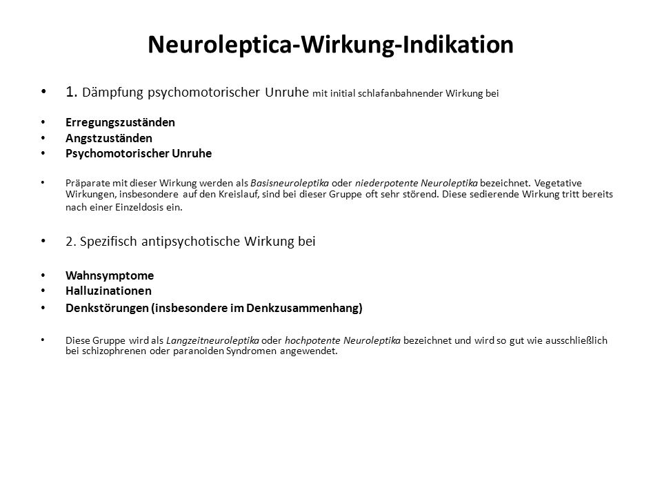 Neuroleptica-Wirkung-Indikation 1.
