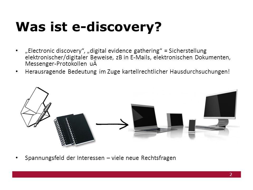 3 Fragen zur e-discovery Darf die Wettbewerbsbehörde meine E-Mails durchsuchen.