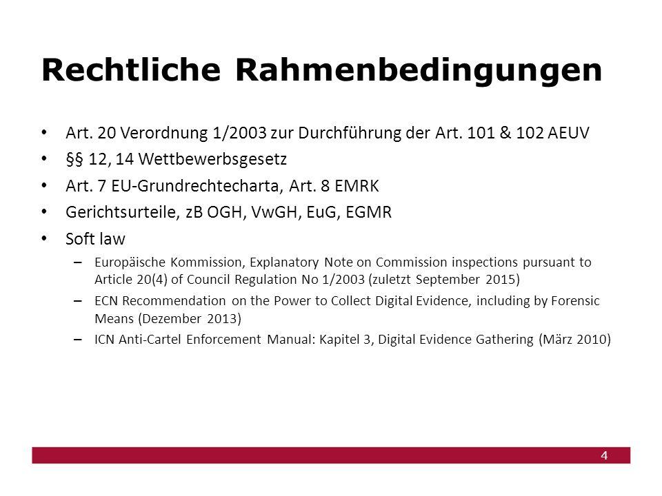 4 Rechtliche Rahmenbedingungen Art. 20 Verordnung 1/2003 zur Durchführung der Art.