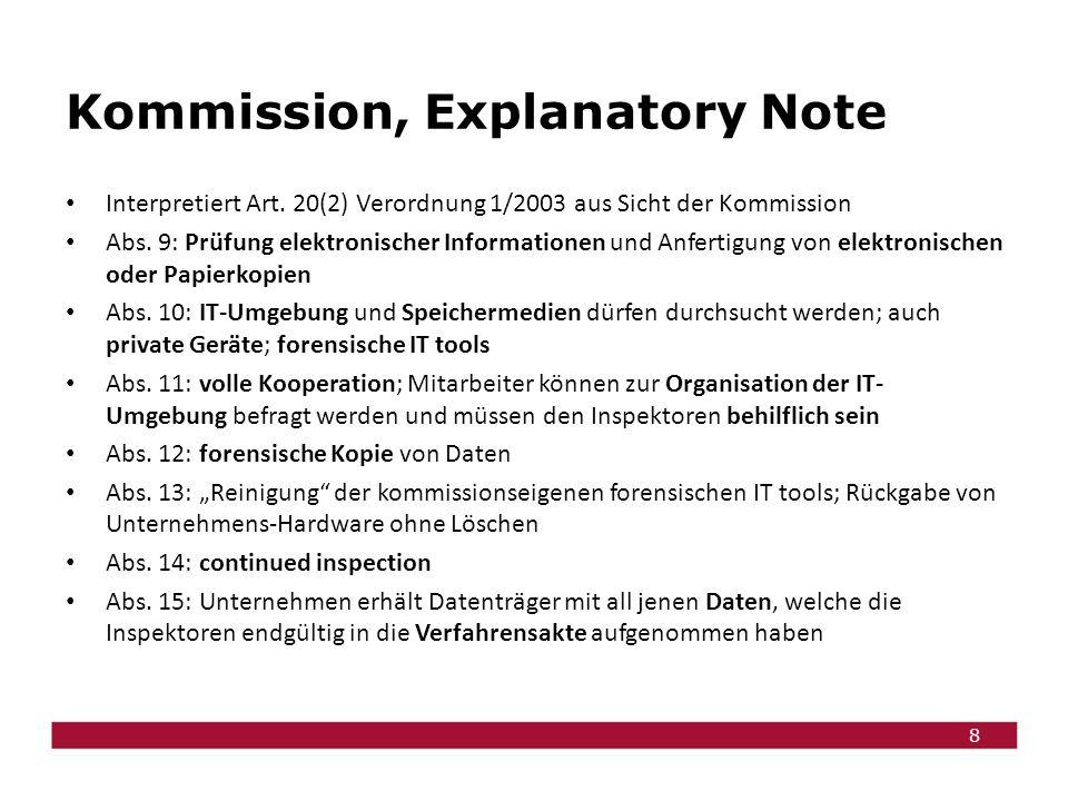 9 Wettbewerbsgesetz § 11a.(1) Die Bundeswettbewerbsbehörde ist … befugt: … 2.