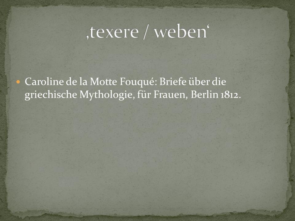 Caroline de la Motte Fouqué: Briefe über die griechische Mythologie, für Frauen, Berlin 1812.
