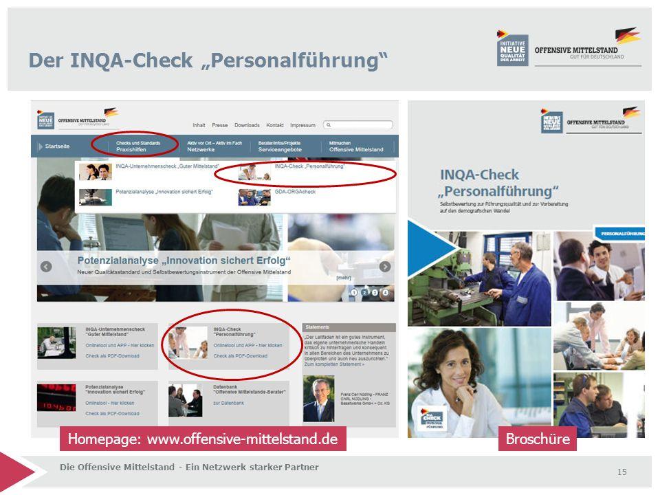 """15 Der INQA-Check """"Personalführung"""" Homepage: www.offensive-mittelstand.de Broschüre Die Offensive Mittelstand - Ein Netzwerk starker Partner"""
