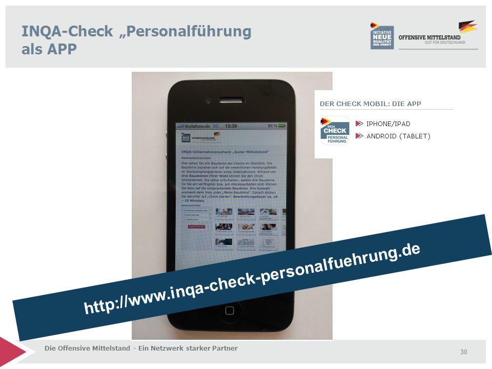 """Die Offensive Mittelstand - Ein Netzwerk starker Partner 30 INQA-Check """"Personalführung als APP http://www.inqa-check-personalfuehrung.de"""