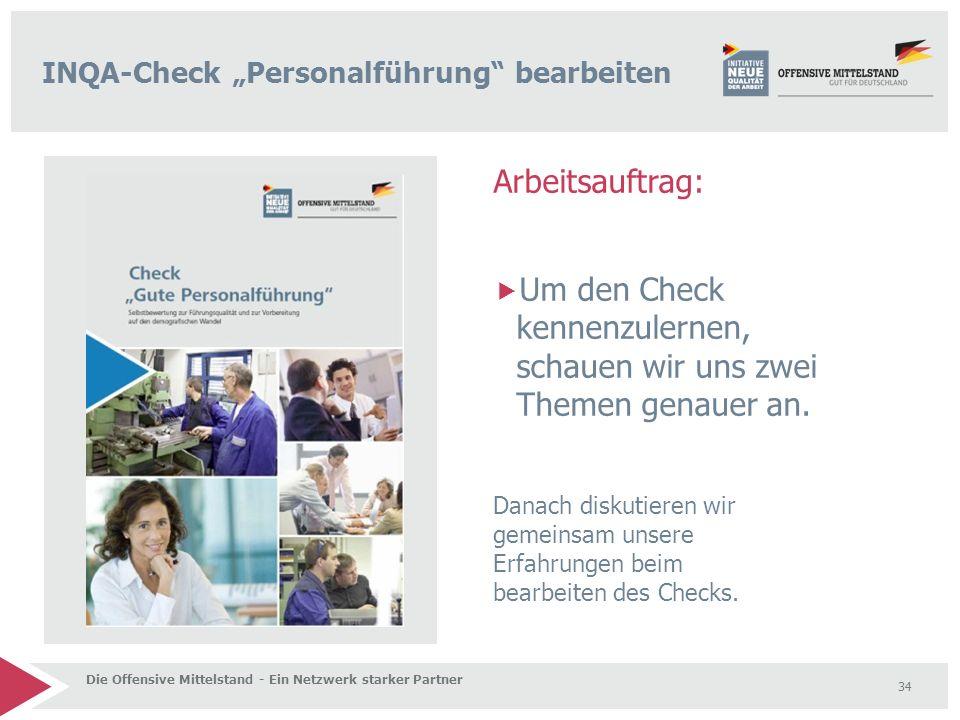 Arbeitsauftrag:  Um den Check kennenzulernen, schauen wir uns zwei Themen genauer an. Danach diskutieren wir gemeinsam unsere Erfahrungen beim bearbe