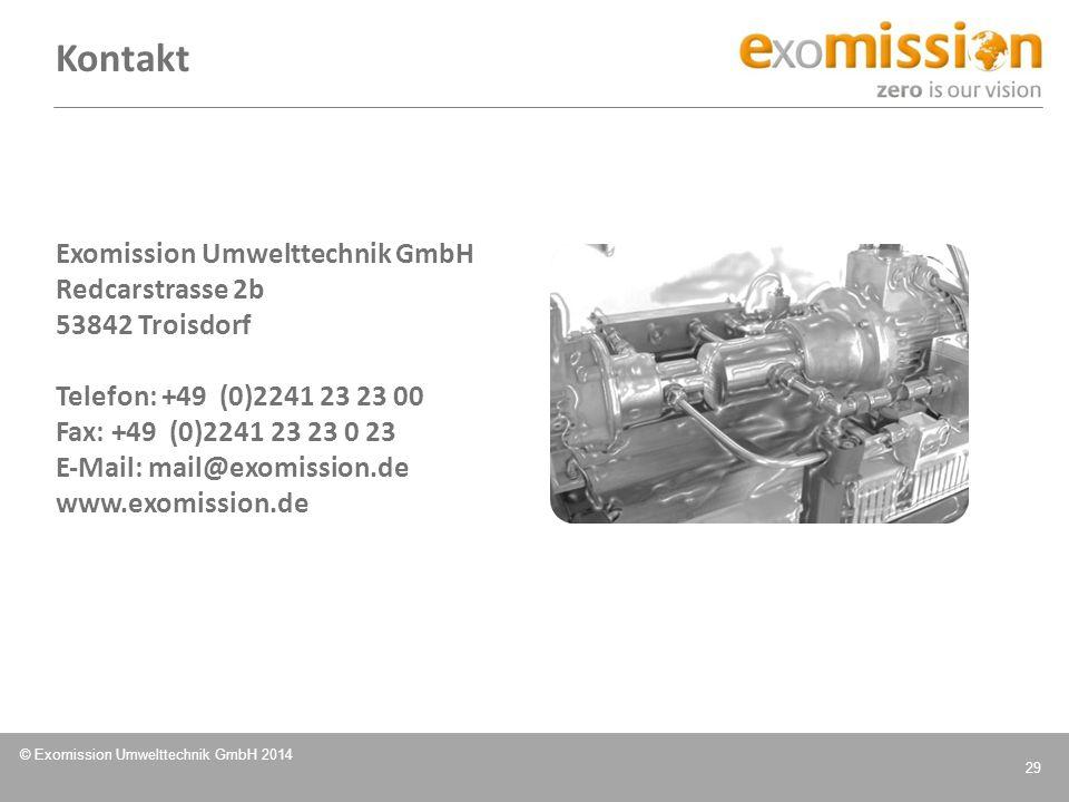 © Exomission Umwelttechnik GmbH 2014 29 Exomission Umwelttechnik GmbH Redcarstrasse 2b 53842 Troisdorf Telefon: +49 (0)2241 23 23 00 Fax: +49 (0)2241