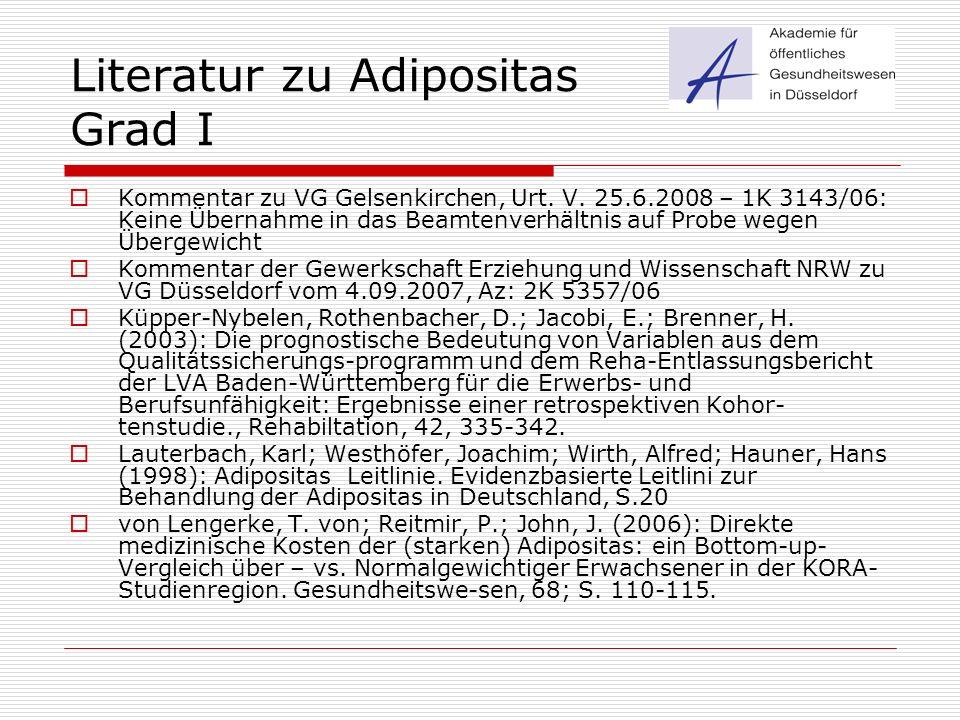 Literatur zu Adipositas Grad I  Kommentar zu VG Gelsenkirchen, Urt. V. 25.6.2008 – 1K 3143/06: Keine Übernahme in das Beamtenverhältnis auf Probe weg