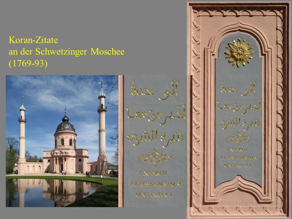 Koran-Zitate an der Schwetzinger Moschee (1769-93)