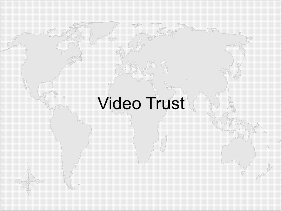Klicken Sie, um die Formate des Gliederungstextes zu bearbeiten  Zweite Gliederungsebe ne Dritte Gliederungse bene  Vierte Gliederung sebene Fünfte Gliederu ngseben e Sechste Gliederu ngseben e Siebente Gliederu ngseben e Achte Gliederu ngseben e Neunte Gliederungsebene Textmasterformat bearbeiten Zweite Ebene Dritte Ebene Vierte Ebene Fünfte Ebene Video Trust